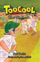Toocool: The Big Bash ebook by Phil Kettle