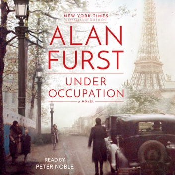 Under Occupation - A Novel livre audio by Alan Furst