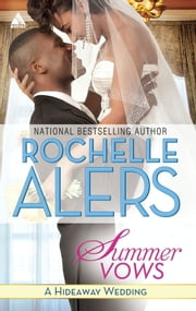 Summer Vows ebook by Rochelle Alers