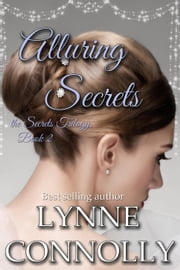 Alluring Secrets - Secrets, #2 ebook by Lynne Connolly