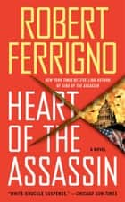 Heart of the Assassin ebook by Robert Ferrigno