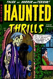 Haunted Thrills, Number 3, Nightmare Mansion ebook by Yojimbo Press LLC,Ajax-Farrell