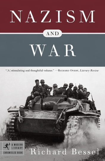 Nazism and War ebook by Richard Bessel