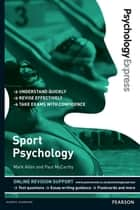 Psychology Express: Sport Psychology (Undergraduate Revision Guide) ebook by Mark Allen, Dr Paul McCarthy