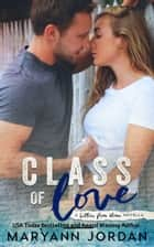 Class of Love ebook by Maryann Jordan