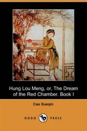 Hung Lou Meng, Book I ebook by Cao Xueqin