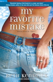 My Favorite Mistake ebook by Beth Kendrick