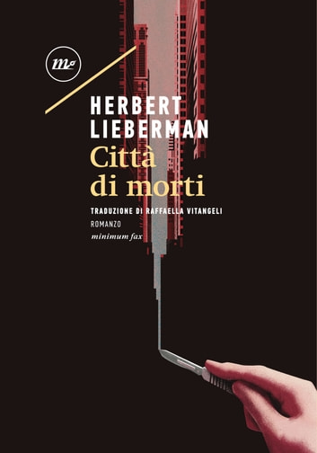 Città di morti ebook by Herbert Lieberman