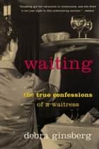 Waiting ebook by Debra Ginsberg