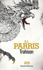 Trahison ebook by S. J. PARRIS