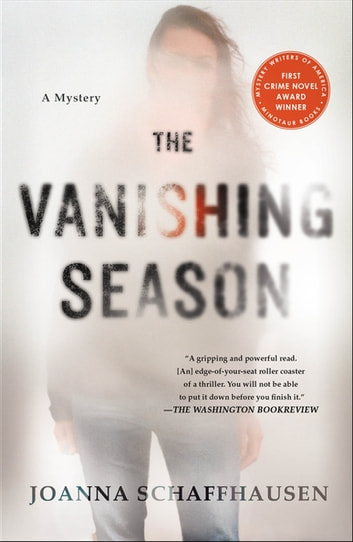 The Vanishing Season - A Mystery eBook by Joanna Schaffhausen