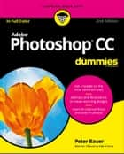 Adobe Photoshop CC For Dummies ebook by Peter Bauer