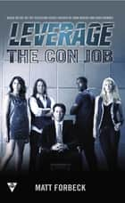The Con Job ebook by Matt Forbeck, Electric Entertainment