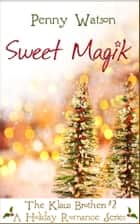 Sweet Magik eBook by Penny Watson