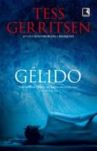 Gélido eBook by Tess Gerritsen