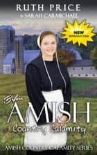 Before An Amish Country Calamity - Lancaster County Yule Goat Calamity, #1 ebook by Ruth Price, Sarah Carmichael