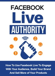 Facebook Live Authority ebook by SoftTech