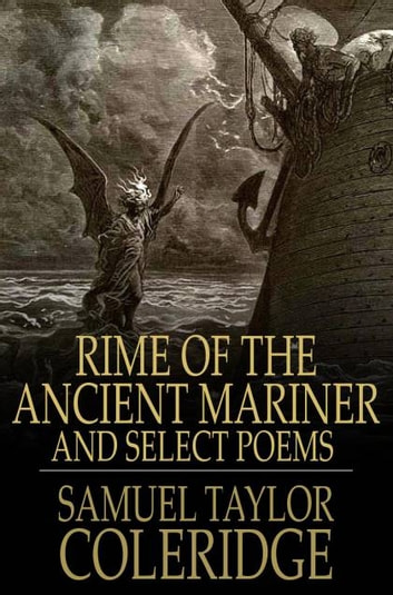 Rime of the Ancient Mariner - And Select Poems ebook by Samuel Taylor Coleridge