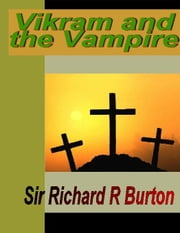 Vikram and the Vampire ebook by Burton, Richard R.
