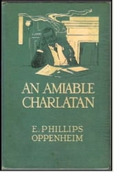An Amiable Charlatan ebook by E. Phillips Oppenheim