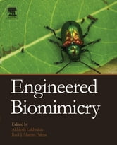 Engineered Biomimicry ebook by