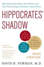 Hippocrates' Shadow ebook by David H. Newman, M.D.