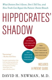 Hippocrates' Shadow - Secrets from the House of Medicine ebook by Kobo.Web.Store.Products.Fields.ContributorFieldViewModel