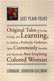 Just Plain Folks ebook by Lorraine Johnson-Coleman