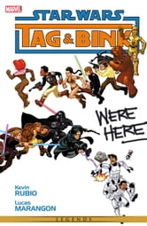Star Wars - Tag & Bink Were Here ebook by Kevin Rubio