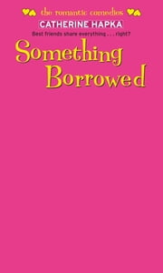 Something Borrowed ebook by Catherine Hapka