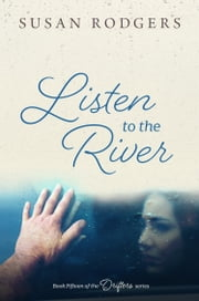 Listen To The River ebook by Susan Rodgers