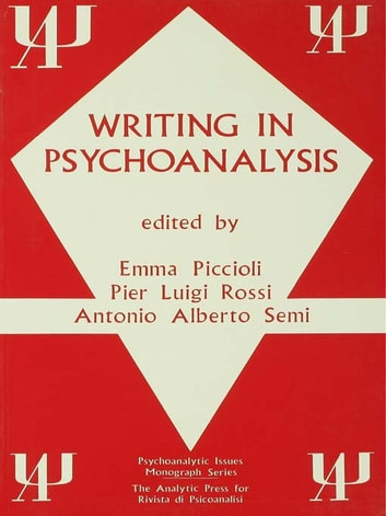 Writing in Psychoanalysis ebook by