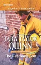 The Fireman's Son ebook by Tara Taylor Quinn