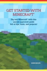 Get Started with Minecraft ebook by John Moltz