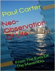 Neo-observation of Life ebook by Paul Carter