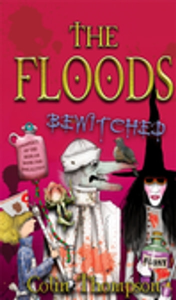 Floods 12: Bewitched ebook by Colin Thompson