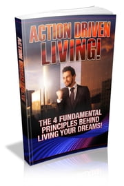 Action Driven Living ebook by Nishant Baxi