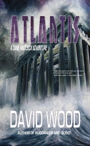 Atlantis - A Dane Maddock Adventure ebook by David Wood