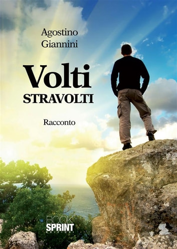 Volti stravolti ebook by Agostino Giannini