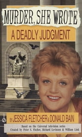 Murder, She Wrote: A Deadly Judgment ebook by Jessica Fletcher,Donald Bain