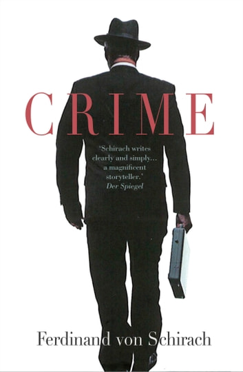 Crime ebook by Ferdinand von Schirach
