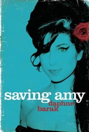 Saving Amy ebook by Daphne Barak