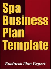 Spa Business Plan Template (Including 6 Special Bonuses)