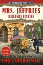 Mrs. Jeffries Demands Justice ebook by Emily Brightwell