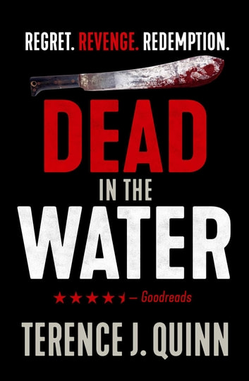 Dead in the Water ebook by Terence J. Quinn