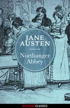 Northanger Abbey (Diversion Classics) ebook by