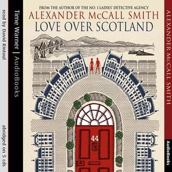 Love Over Scotland audiobook by Alexander McCall Smith