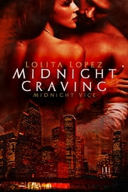 Midnight Craving ebook by Lolita Lopez