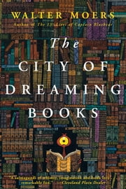 The City of Dreaming Books ebook by Walter Moers
