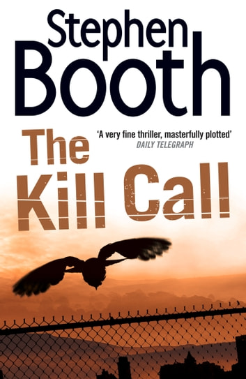 The Kill Call (Cooper and Fry Crime Series, Book 9) ebook by Stephen Booth